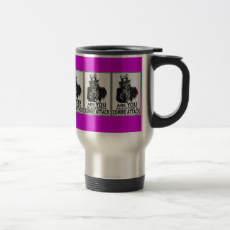 ARE YOU READY FOR A ZOMBIE ATTACK MUGS