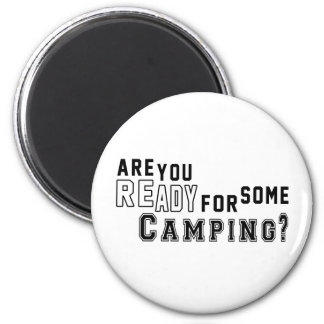 Are you ready for some Camping Fridge Magnet