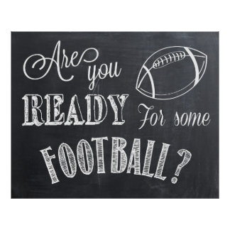 Are you Ready for some Football? Sign
