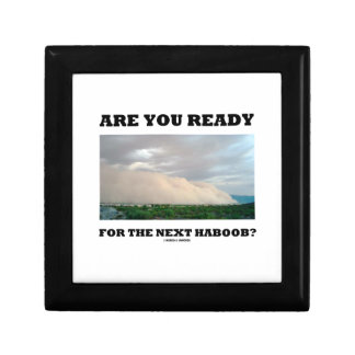 Are You Ready For The Next Haboob? (Dust Storm) Gift Boxes