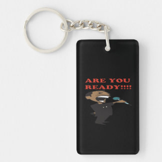 Are You Ready Double-Sided Rectangular Acrylic Keychain