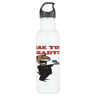 Are You Ready 24oz Water Bottle