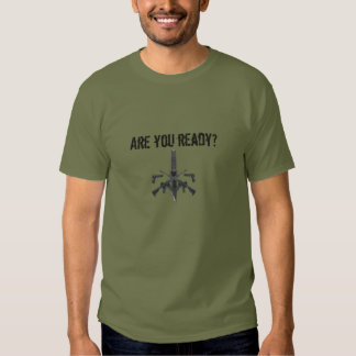 Are You Ready? Tee Shirts