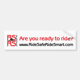 Are You Ready To Ride Bumpersticker Bumper Sticker