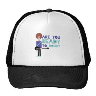 Are You Ready To Rock? Trucker Hat