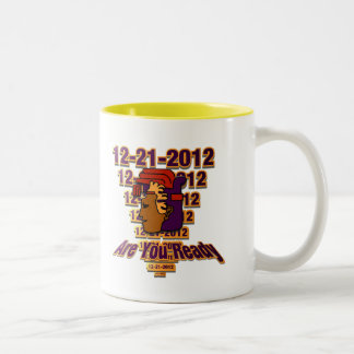Are You Ready? Two-Tone Coffee Mug