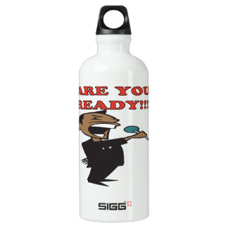 Are You Ready Water Bottle