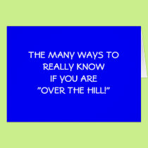"""""""ARE YOU REALLY OVER THE HILL"""" 50TH CARD"""