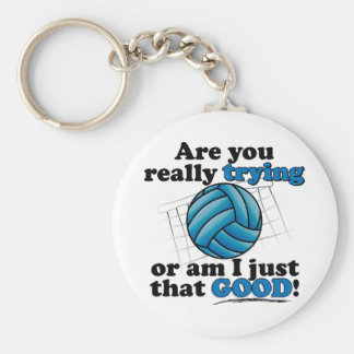 Are you really trying, or am I that good? Keychain
