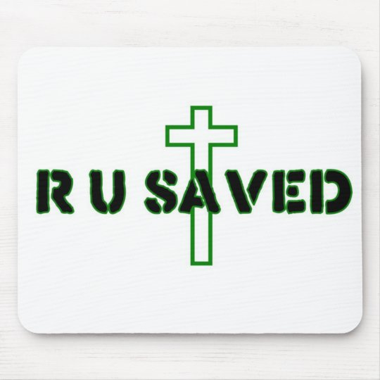 Are You Saved Mouse Pad