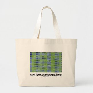 Are You Seasick Yet? (Motion Illusion) Bag