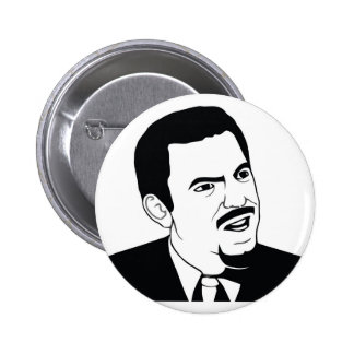 Are You Serious Pinback Button