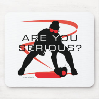 Are you serious Red Fielder Softball Mouse Pad
