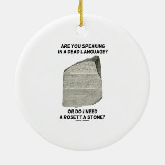 Are You Speaking In A Dead Language Or Do I Need Christmas Ornaments