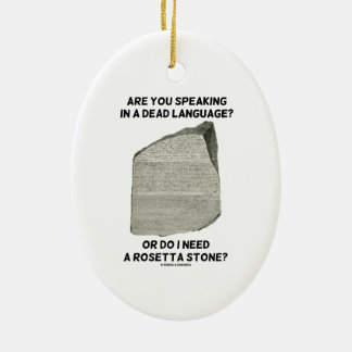 Are You Speaking In A Dead Language Or Do I Need Christmas Tree Ornament