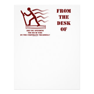 Are You Spending Too Much Time Corporate Treadmill Letterhead Design