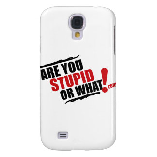 Are You Stupid Or What Logo For Resale Samsung Galaxy S4 Case
