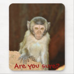 Are you sure? mouse pad