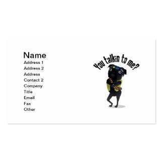 Are You Talkin To Me?  Pug Gangsta Tees, Gifts Business Card