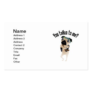 Are You Talkin To Me?  Pug Gangsta Tees, Gifts Business Card Templates