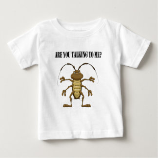 Are you talking to me baby T-Shirt