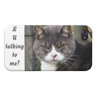 """""""Are you talking to me?"""" cat iPhone 4/4S Covers"""