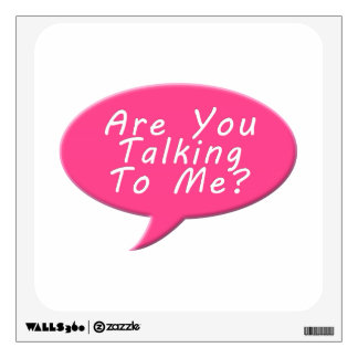 Are you talking to me wall skin