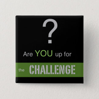 Are YOU up for the CHALLENGE? Button