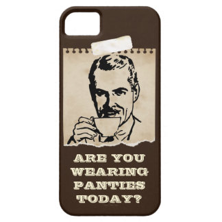 Are You Wearing Panties Today? iPhone 5 Cover