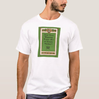 Are You Wearing Your Green Today St Patricks Day T-Shirt