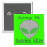 Area 51 Resident Alien Pinback Buttons