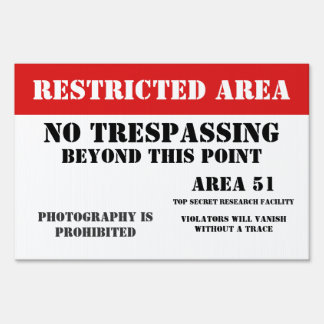 Area 51 Restriced Area Lawn Sign