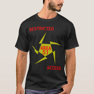 Area 51   RESTRICTED ACCESS T-Shirt