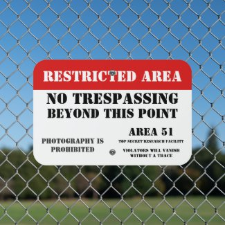 Area 51 restricted area no trespassing metal sign