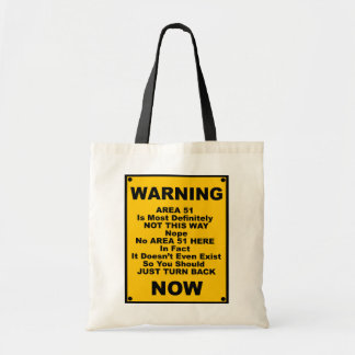 Area 51 ~ Spoof Warning Sign Budget Tote Bag