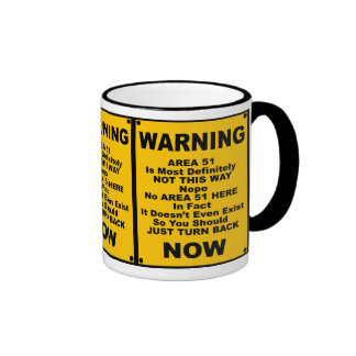 Area 51 ~ Spoof Warning Sign Ringer Coffee Mug