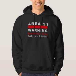Area 51 Warning Hoodie