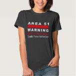 Area 51 Warning T-shirts