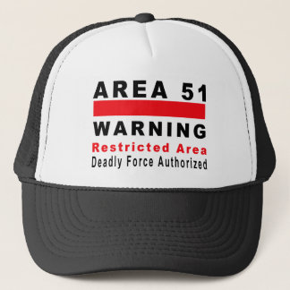 Area 51 Warning Trucker Hat