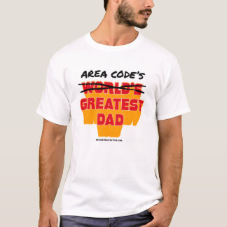 Area Code's Greatest Dad for Light Apparel T-Shirt