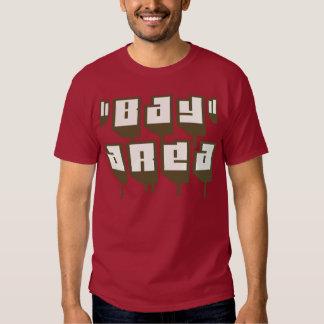 Área de la bahía -- Camiseta Camisas