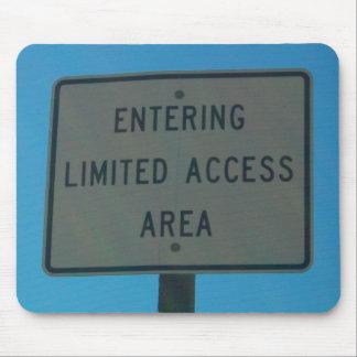 Área limitada del acceso que entra alfombrillas de raton