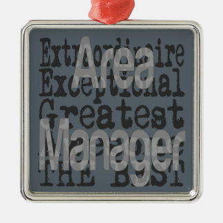 Area Manager Extraordinaire Metal Ornament