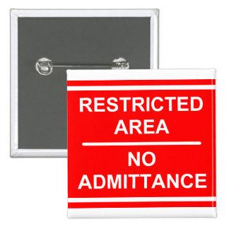 Área restricta ninguna entrada pins