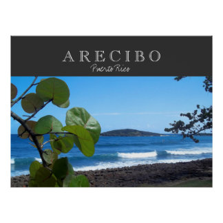 Arecibo Puerto Rico Poster