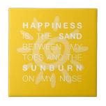 Arena de la felicidad y teja de Sun