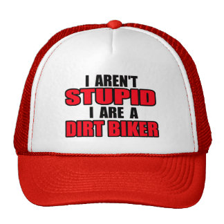 Aren't Stupid Dirt Bike Motocross Cap Hat