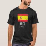 Ares Spain Es Flag City  Bandera Ropa T-Shirt