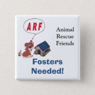 ARF Fosters Needed Pin