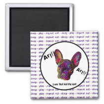 Arf! Livin' that Bat-Pig Life! Magnet